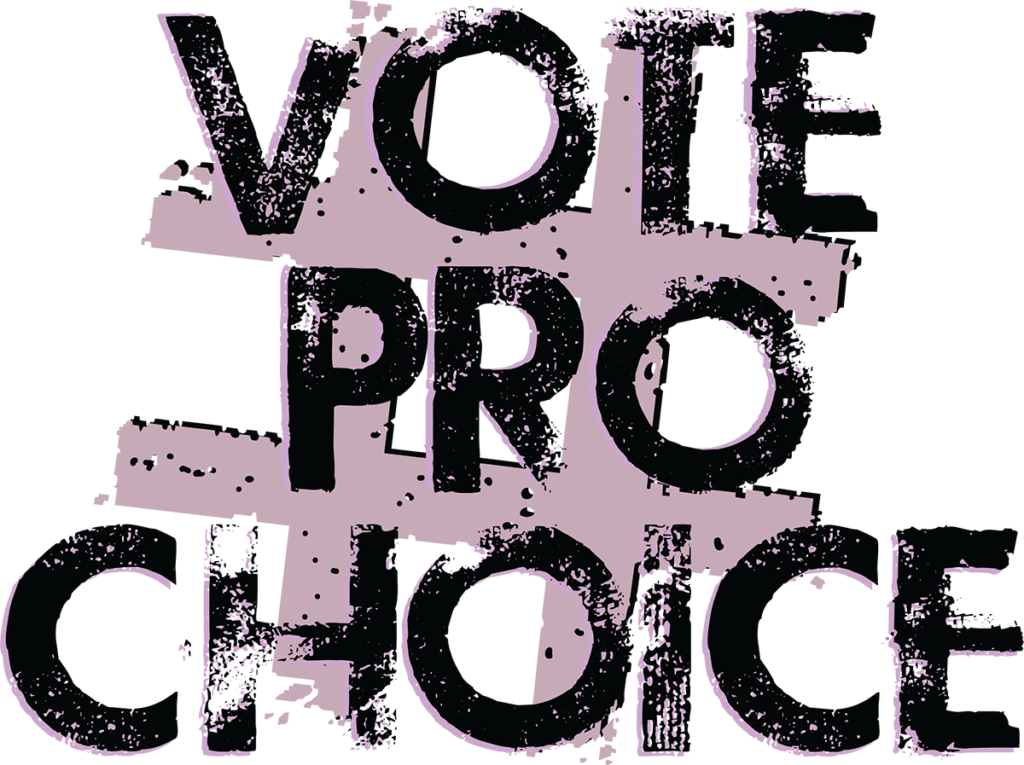 # Vote Pro Choice